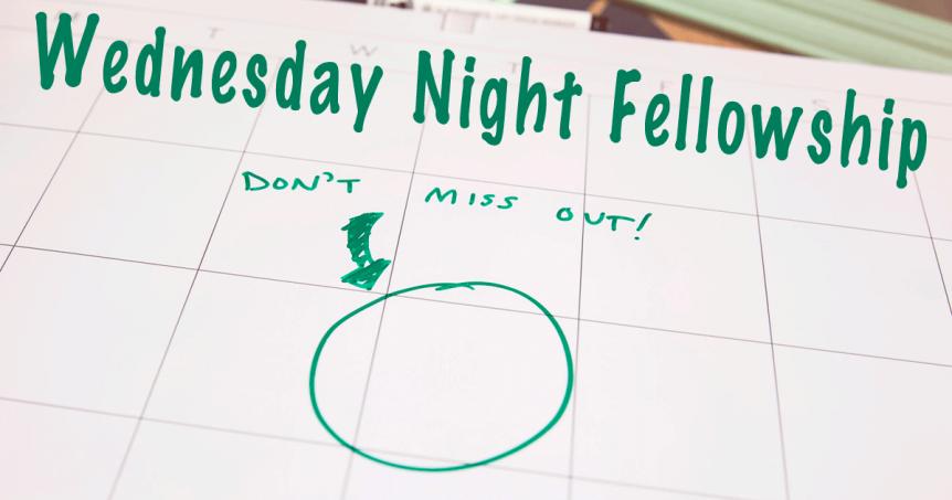 Wednesday Night Fellowship